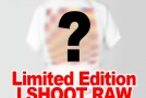 NEW Limited EDITION I Shoot RAW USA Pre Sale